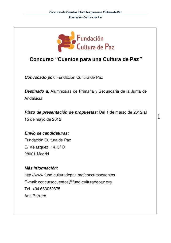"""Concurso de Cuentos Infantiles para una Cultura de Paz                             Fundación Cultura de Paz  Concurso """"Cue..."""
