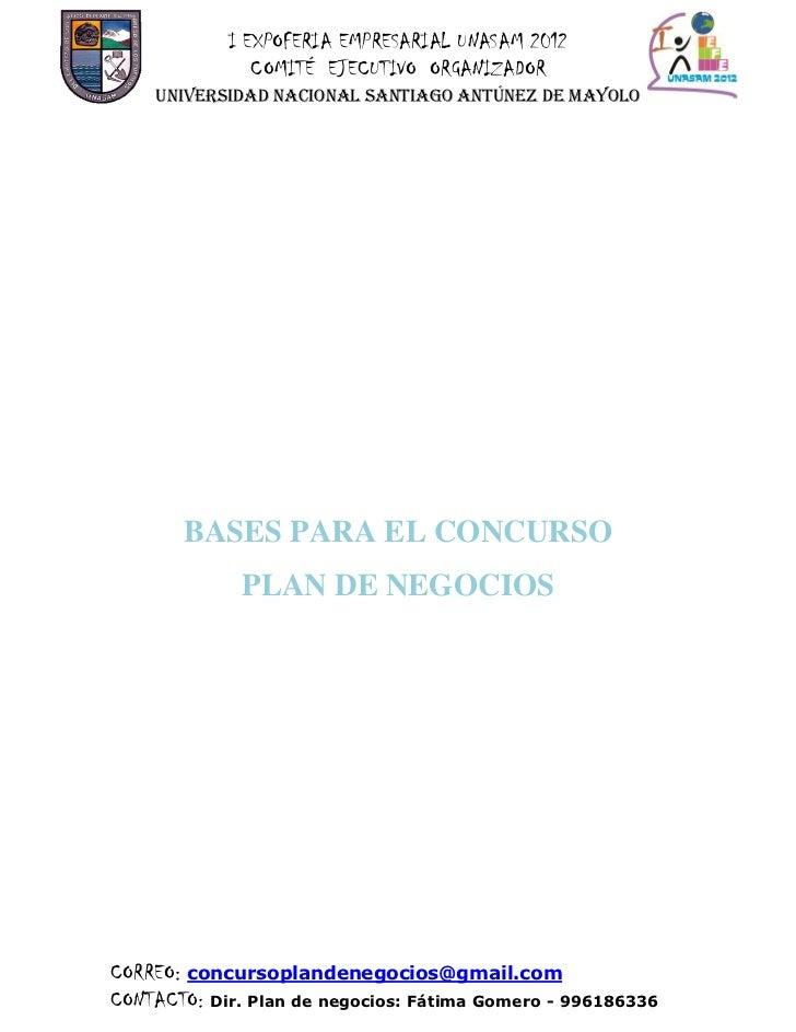 I EXPOFERIA EMPRESARIAL UNASAM 2012               COMITÉ EJECUTIVO ORGANIZADOR    UNIVERSIDAD NACIONAL SANTIAGO ANTúNEZ DE...