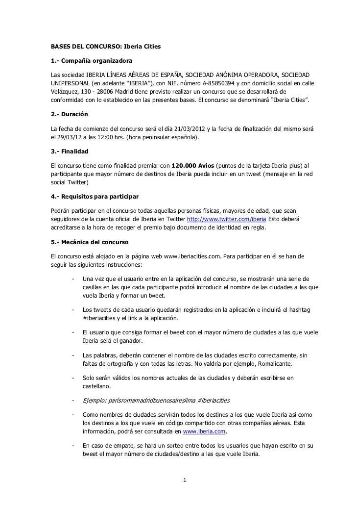 BASES DEL CONCURSO: Iberia Cities1.- Compañía organizadoraLas sociedad IBERIA LÍNEAS AÉREAS DE ESPAÑA, SOCIEDAD ANÓNIMA OP...