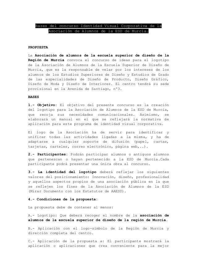 Bases del concurso Identidad Visual Corporativa de la         Asociación de Alumnos de la ESD de Murcia.PROPUESTALa Asocia...