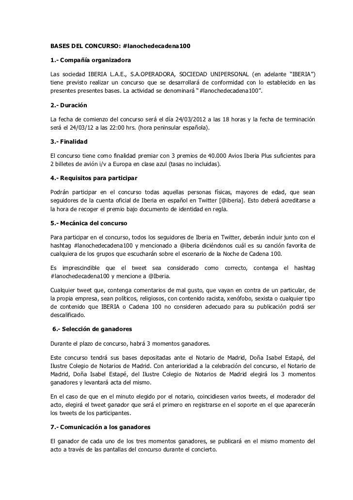 BASES DEL CONCURSO: #lanochedecadena1001.- Compañía organizadoraLas sociedad IBERIA L.A.E., S.A.OPERADORA, SOCIEDAD UNIPER...