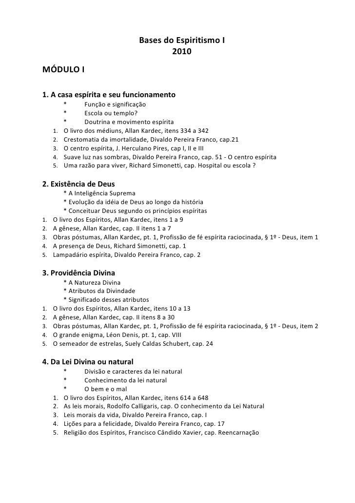 Bases do Espiritismo I - Programa  2010