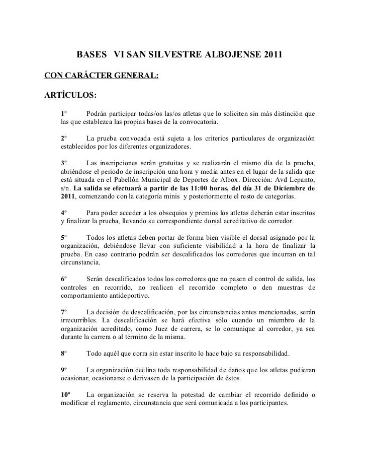 BASES VI SAN SILVESTRE ALBOJENSE 2011CON CARÁCTER GENERAL:ARTÍCULOS:   1º       Podrán participar todas/os las/os atletas ...