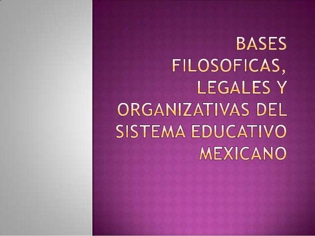 La educacion que imparte el estado, sus organismos descentralizados y los particulares con autorizacion o con reconocimien...