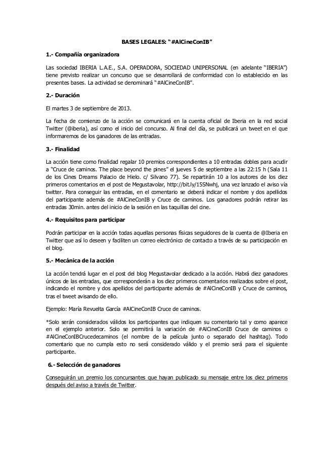 """BASES LEGALES: """"#AlCineConIB"""" 1.- Compañía organizadora Las sociedad IBERIA L.A.E., S.A. OPERADORA, SOCIEDAD UNIPERSONAL (..."""