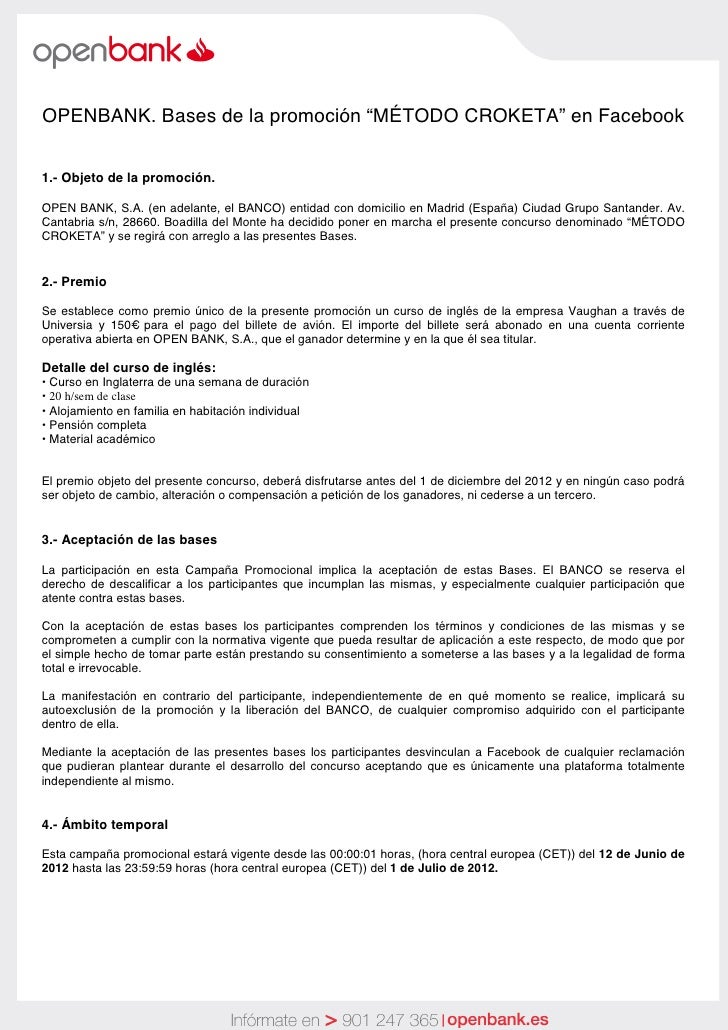 """OPENBANK. Bases de la promoción """"MÉTODO CROKETA"""" en Facebook1.- Objeto de la promoción.OPEN BANK, S.A. (en adelante, el BA..."""