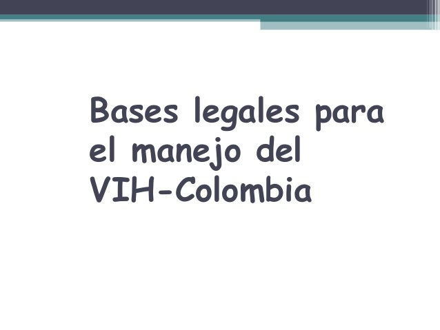 Bases legales para el manejo del VIH-Colombia