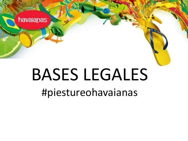 BASES LEGALES #piestureohavaianas