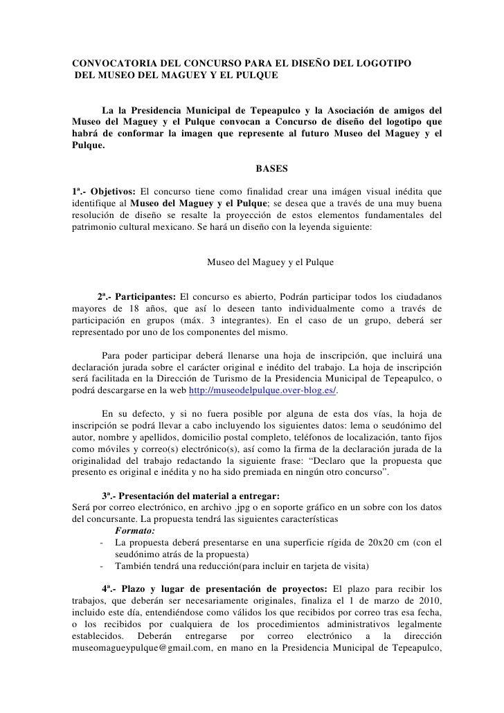 CONVOCATORIA DEL CONCURSO PARA EL DISEÑO DEL LOGOTIPO DEL MUSEO DEL MAGUEY Y EL PULQUE         La la Presidencia Municipal...