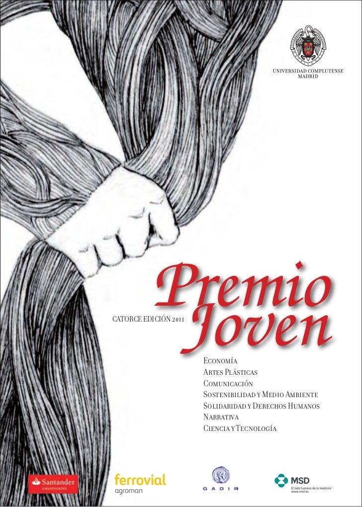 Premio           JovenCATORCE EDICIÓN 2011                       Economía                       Artes Plásticas           ...