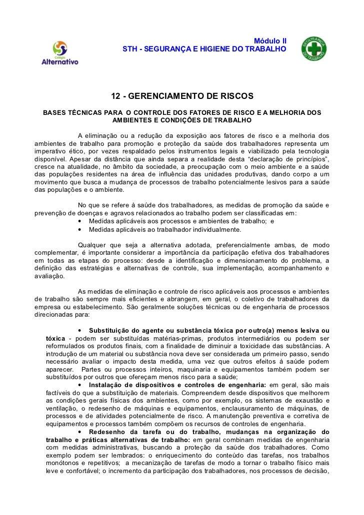 Módulo II                            STH - SEGURANÇA E HIGIENE DO TRABALHO                        12 - GERENCIAMENTO DE RI...
