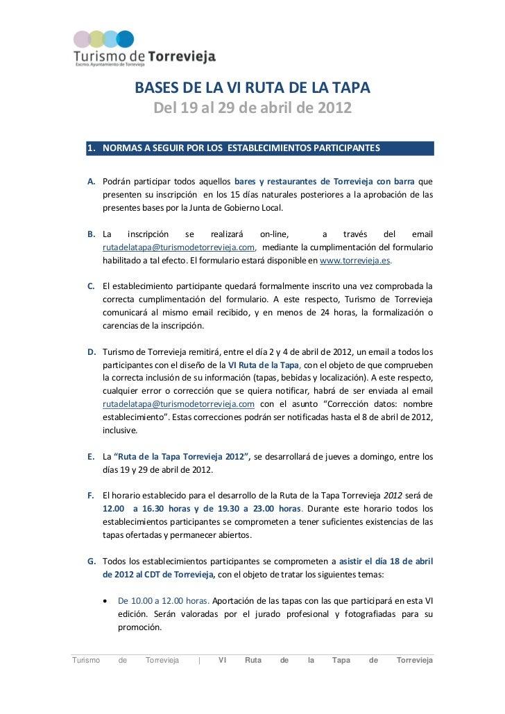 BASES DE LA VI RUTA DE LA TAPA                     Del 19 al 29 de abril de 2012   1. NORMAS A SEGUIR POR LOS ESTABLECIMIE...