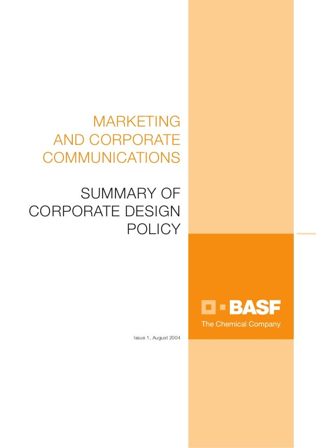 MARKETING  AND CORPORATE COMMUNICATIONS     SUMMARY OFCORPORATE DESIGN          POLICY           Issue 1, August 2004