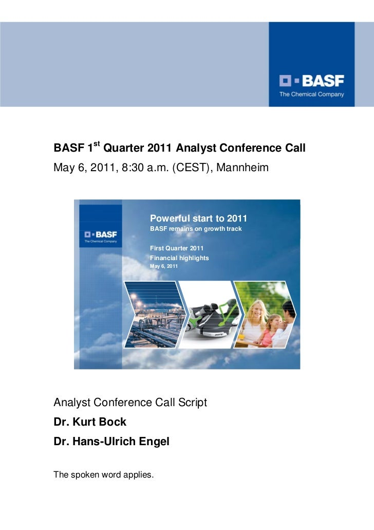 BASF 1st Quarter 2011 Analyst Conference CallMay 6, 2011, 8:30 a.m. (CEST), Mannheim                                      ...
