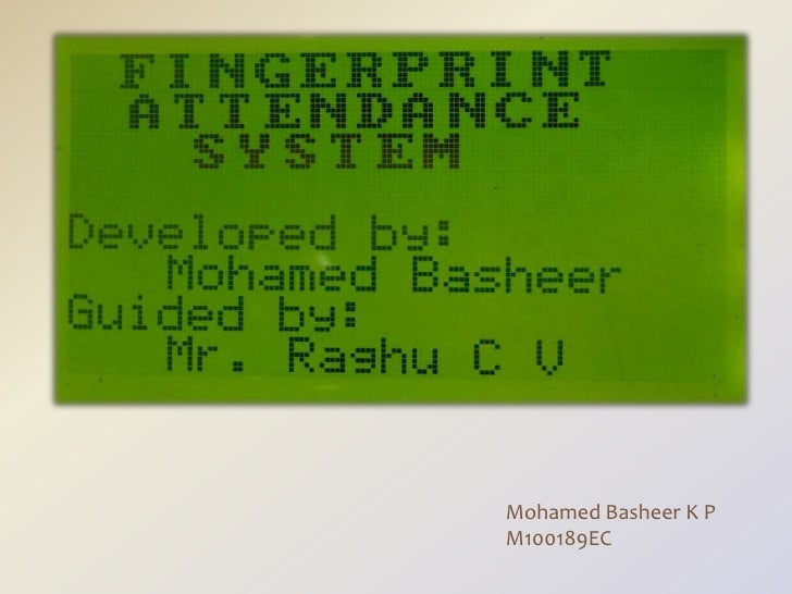 Biometric attendance system thesis