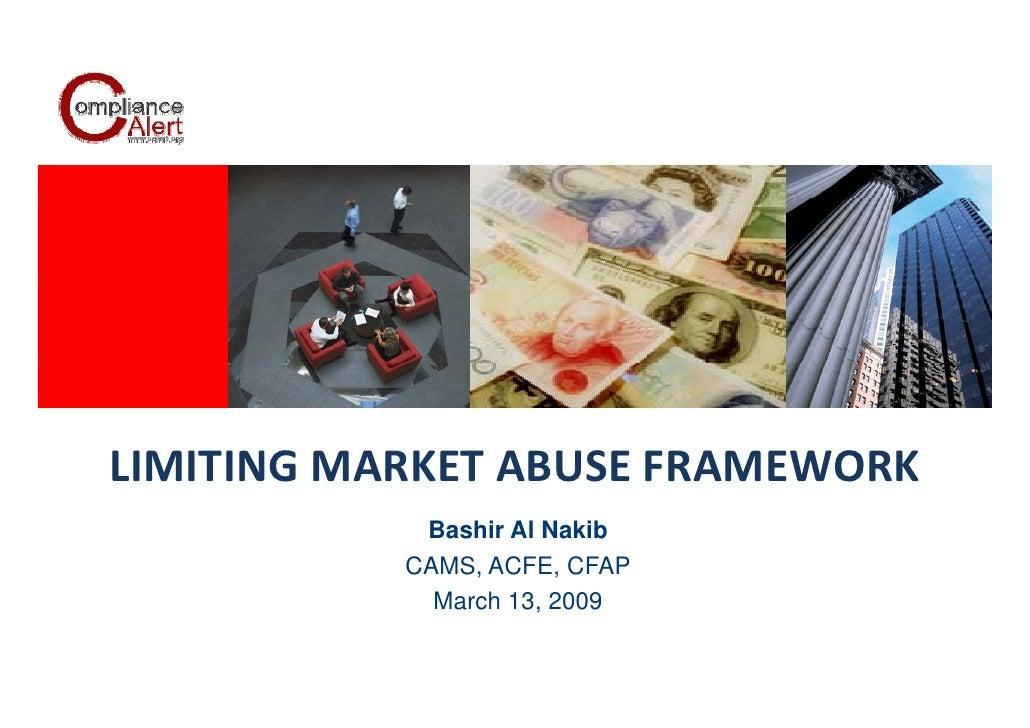 Bashir Al Nakib Limiting Market Abuse (Abl 13 March 2009) [Compatibility Mode]