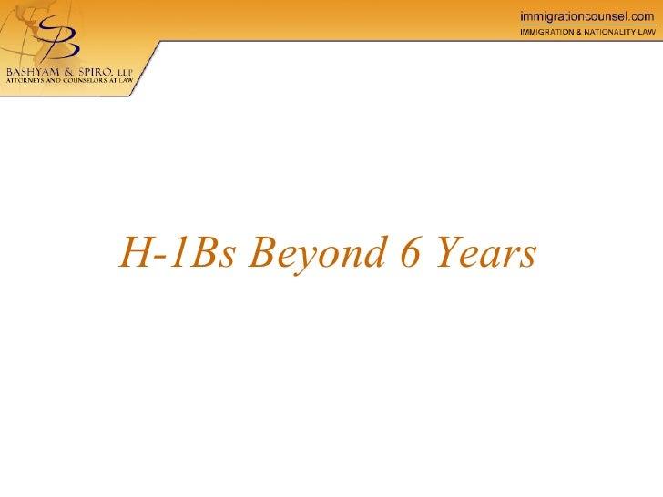 Bashyam Spiro LLP - Beyond Six Years On H-1B Status