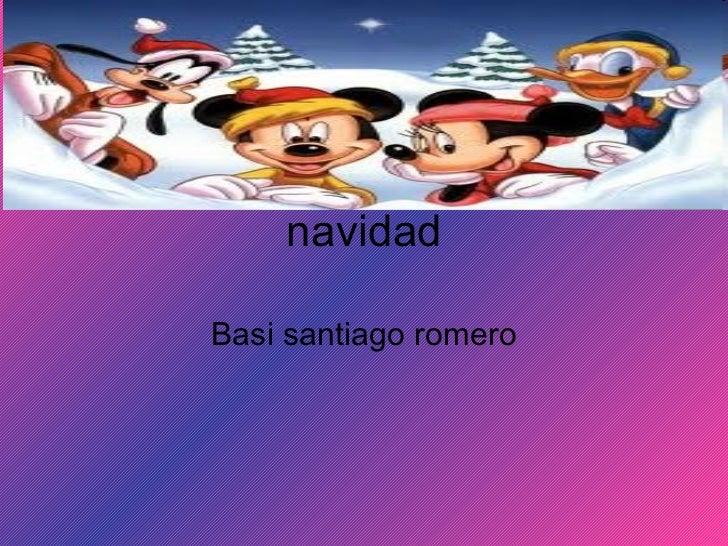 navidad Basi santiago romero