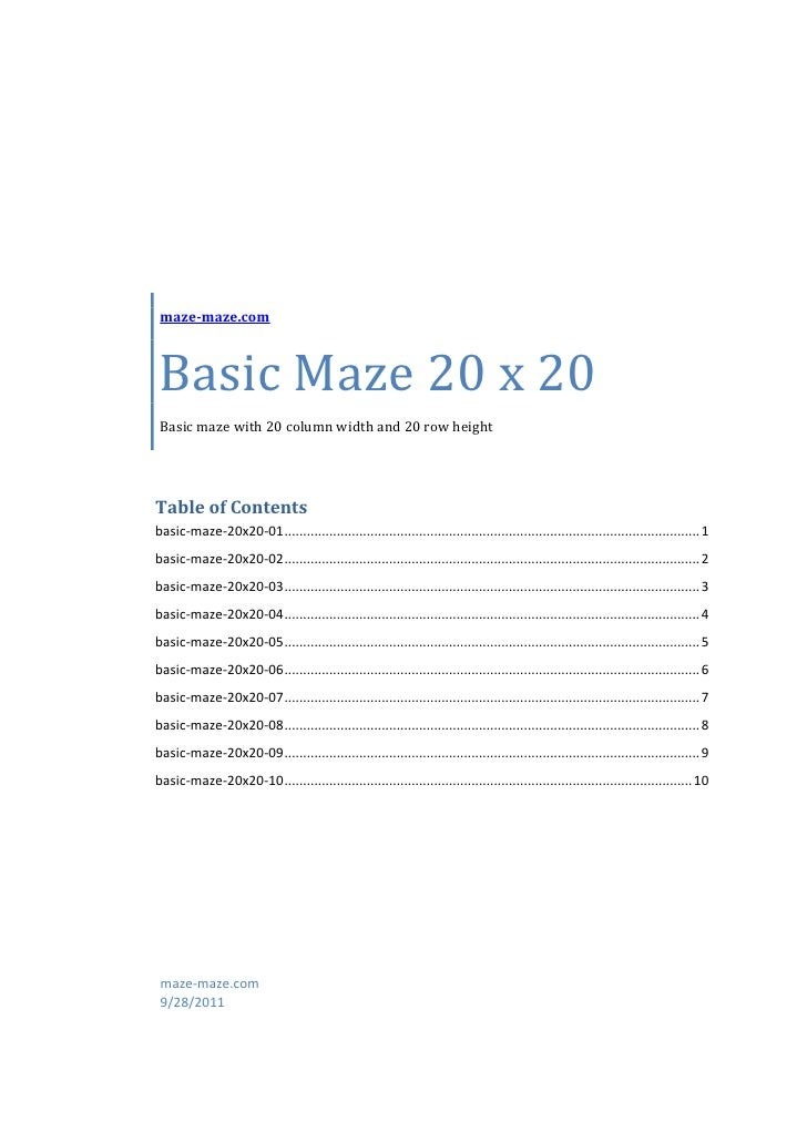 maze-maze.com Basic Maze 20 x 20 Basic maze with 20 column width and 20 row heightTable of Contentsbasic-maze-20x20-01 ......