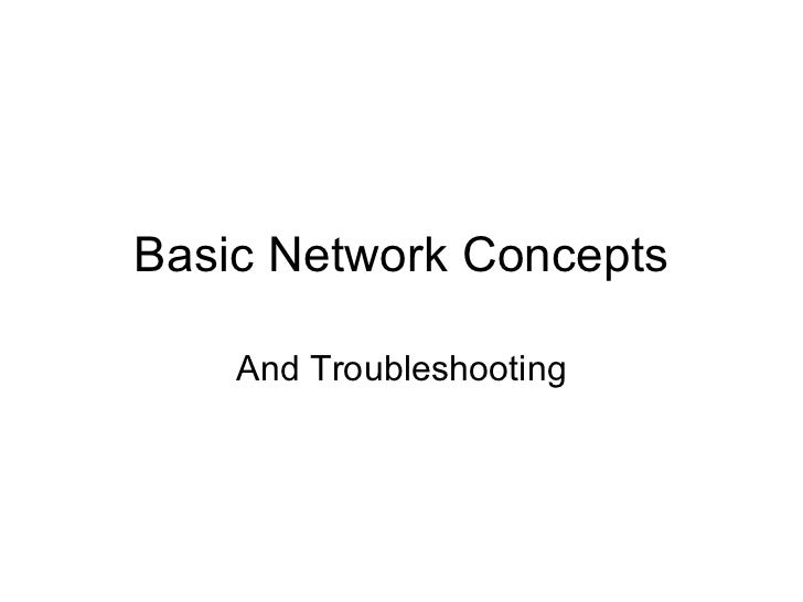 Basic Network Concepts And Troubleshooting