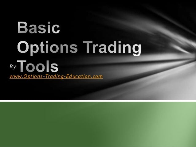 Basic Options Trading Tools