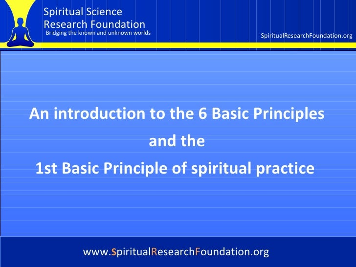 Cover An introduction to the 6 Basic Principles and the  1st Basic Principle of spiritual practice   www. S piritual R ese...