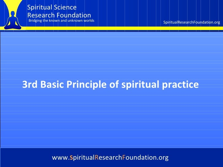 Cover 3rd Basic Principle of spiritual practice   www. S piritual R esearch F oundation.org