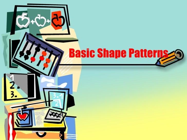 Basic Shape Patterns