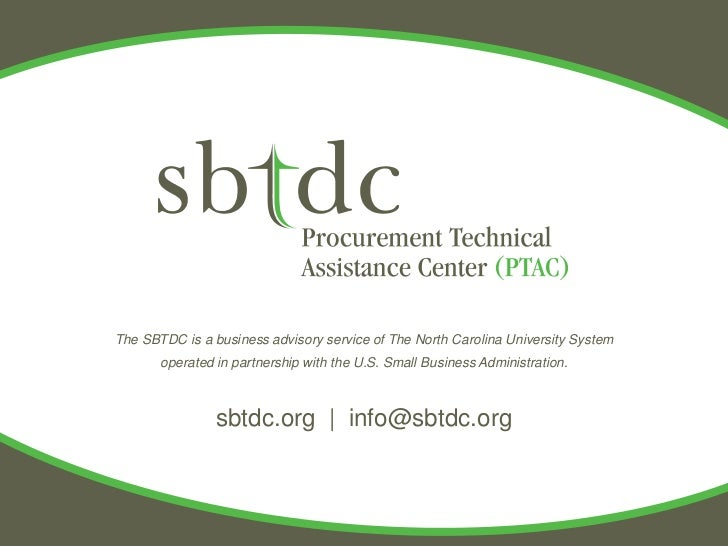 The SBTDC is a business advisory service of The North Carolina University System       operated in partnership with the U....