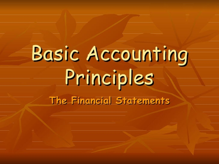 accounting understanding the basic principles I designed this basic accounting course to give you an understanding of the basic accounting principles, transactions, and operations each section has many examples of real business transactions and even sample ledgers and financial statements to help you understand the concepts.