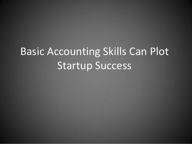 Basic Accounting Skills Can Plot Startup Success