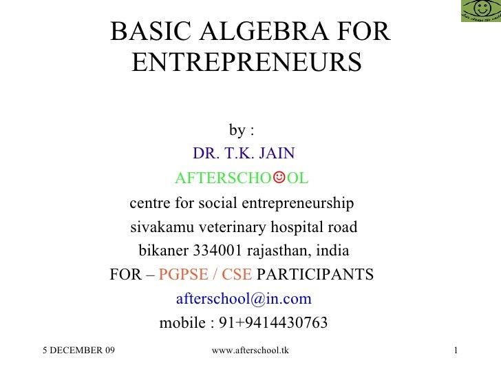 Basic algebra for entrepreneurs