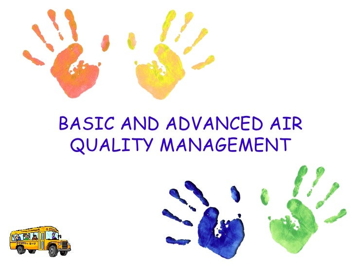 BASIC AND ADVANCED AIR QUALITY MANAGEMENT