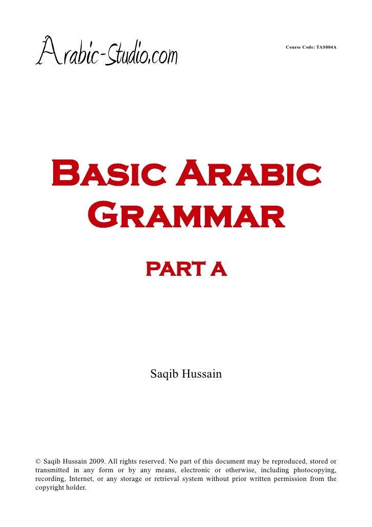 Course Code: TAS004A    Basic Arabic     Grammar                                   PART A                                 ...