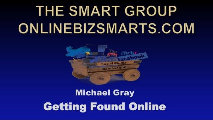 Michael GrayGetting Found Online