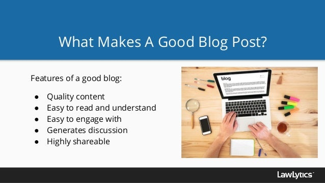 What makes a good blog post