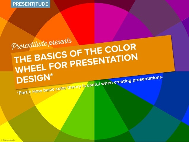 Basic Color Theory For Presentation Design Part I