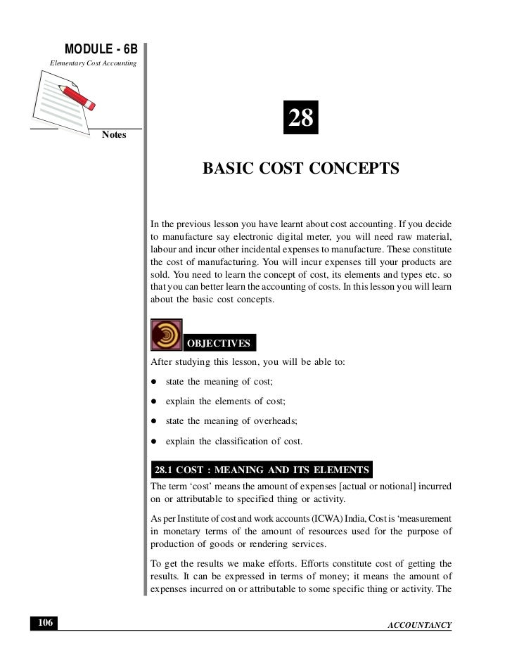 MODULE - 6B                                                                     Basic Cost Concepts  Elementary Cost Accou...