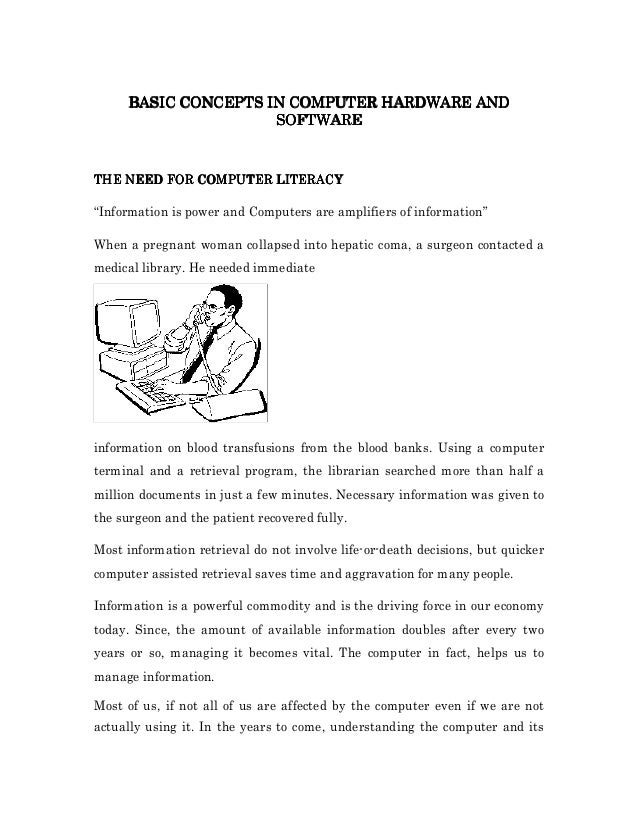"COMPUTER BASIC CONCEPTS IN COMPUTER HARDWARE AND SOFTWARE  COMPUTER THE NEED FOR COMPUTER LITERACY ""Information is power a..."