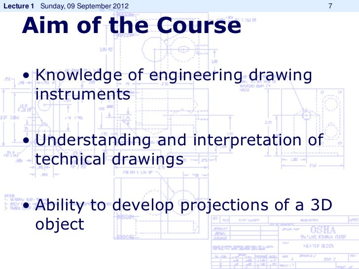 Basic Knowledge Drawing The Course • Knowledge of