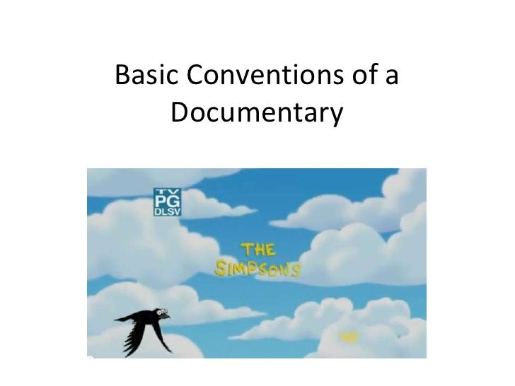 Basic Conventions of a    Documentary