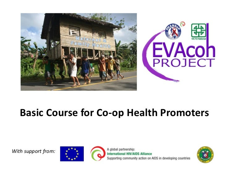Basic Course for Co-op Health PromotersWith support from: