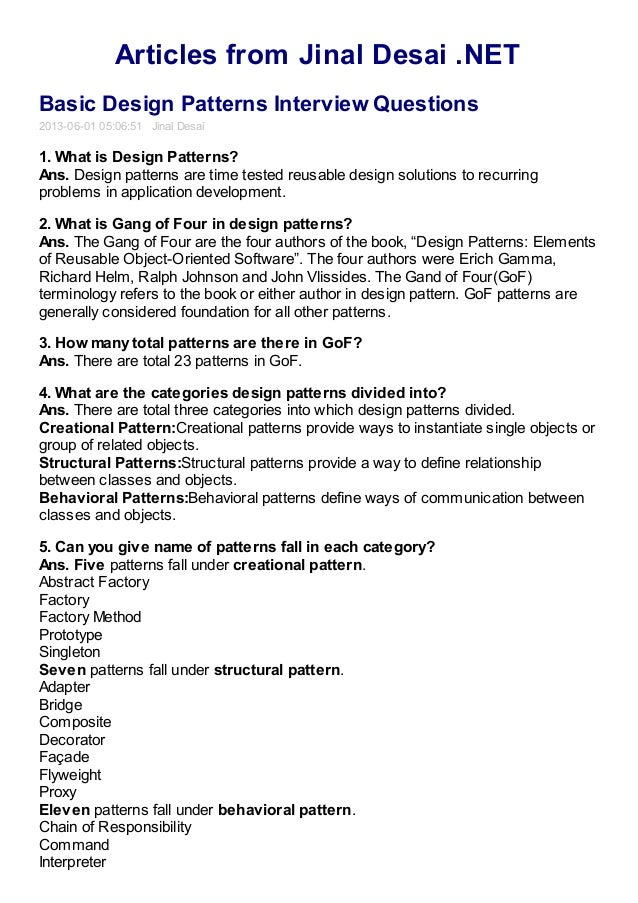 Articles from Jinal Desai .NETBasic Design Patterns Interview Questions2013-06-01 05:06:51 Jinal Desai1. What is Design Pa...