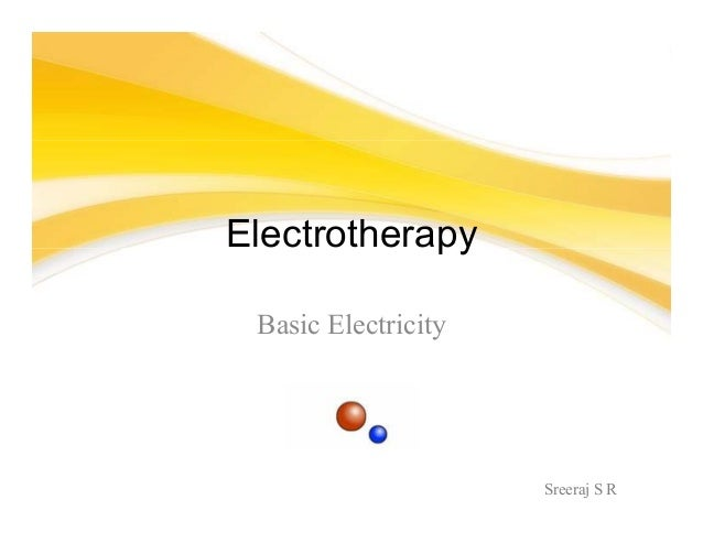 Sreeraj S R Electrotherapy Basic Electricity