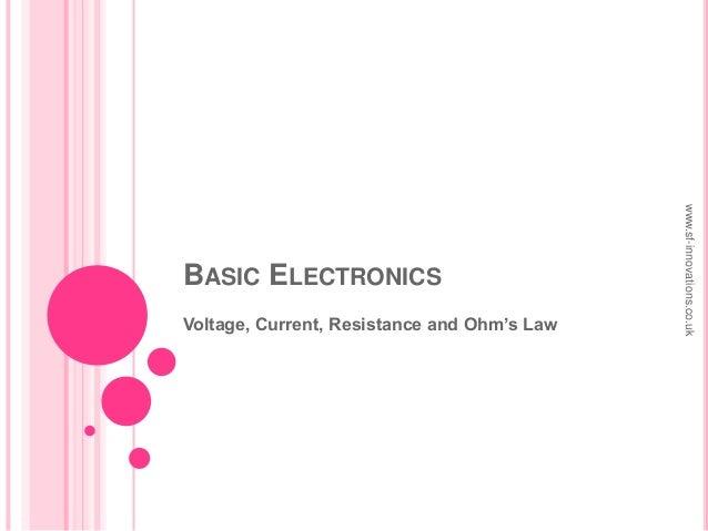 Basic Electronics - Ohm's Law