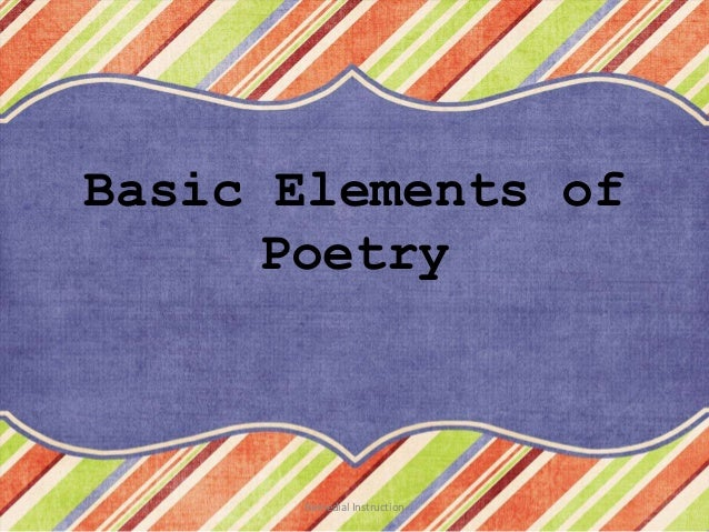 Basic Elements of     Poetry      Remedial Instruction