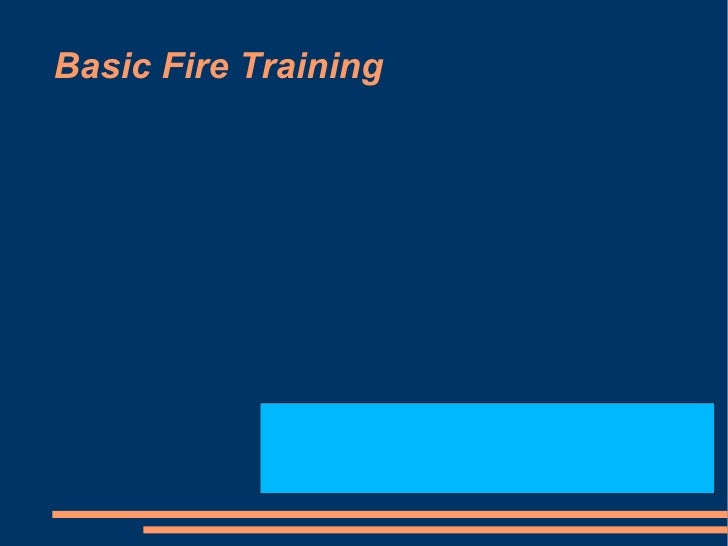 Basic Fire Training