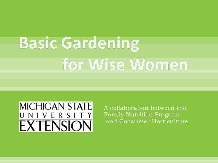 A collaboration between the  Family Nutrition Program  and Consumer Horticulture
