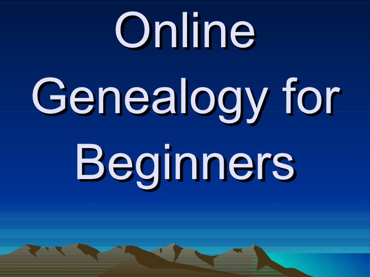 Genealogy PPT