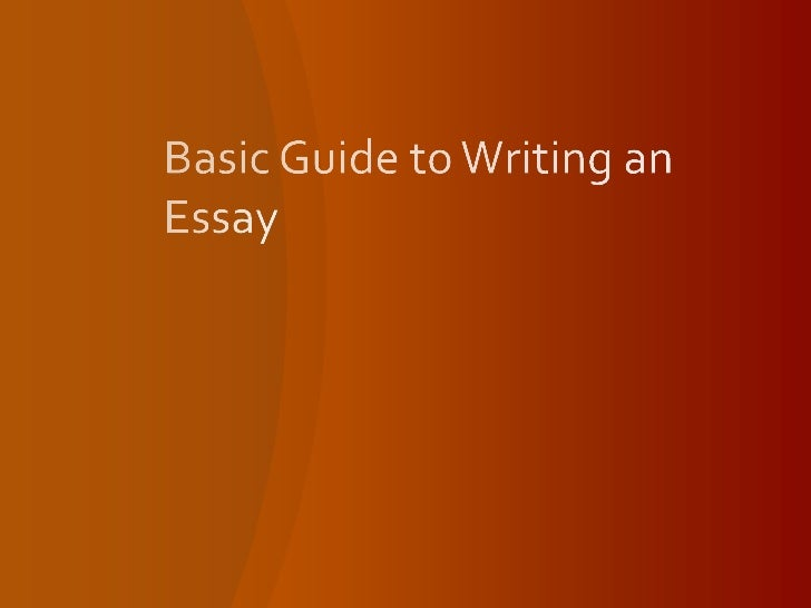 basic ways of writing an essay The writer of the academic essay aims the length should be proportionate to the length and complexity of the whole essay for instance, if you're writing a.